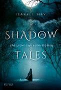 Shadow Tales - Das Licht der fünf Monde