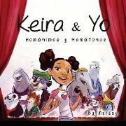 Keira y Yo: Homonimos y Homfonos