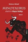 Minotaurus starb in Nappa Valley