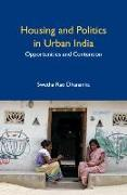 POLITICS OF HOUSING IN URBAN INDIA