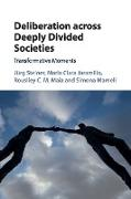 Deliberation across Deeply Divided Societies