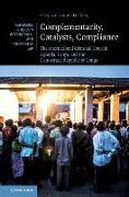 Complementarity, Catalysts, Compliance