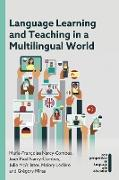 Language Learning and Teaching in a Multilingual World