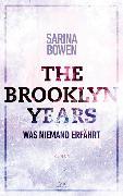 The Brooklyn Years - Was niemand erfährt