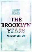 The Brooklyn Years - Wer wenn nicht wir