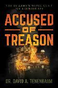 Accused of Treason