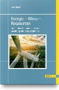 Energie – Klima – Ressourcen