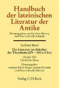 Handbuch der lateinischen Literatur der Antike Bd. 6: Die Literatur im Zeitalter des Theodosius (374 - 430 n.Chr.)