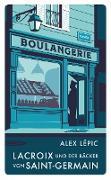 Lacroix und der Bäcker von Saint-Germain