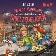 Waldo Wunders fantastischer Spielzeugladen – Teil 2: Wo Wünsche wahr werden