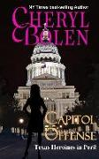 Capitol Offense: Texas Heroines in Peril