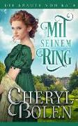 Mit seinem Ring: With His Ring (German edition)