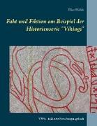 """Fakt und Fiktion am Beispiel der Historienserie """"Vikings"""""""