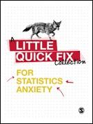 Little Quick Fixes for Statistics Anxiety