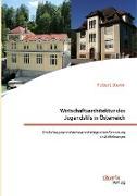 Wirtschaftsarchitektur des Jugendstils in Österreich: Ein Beitrag zur industriearchäologischen Forschung in Mitteleuropa