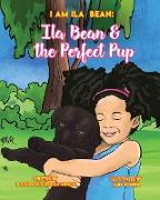 ILA BEAN & THE PERFECT PUP