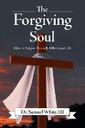 The Forgiving Soul