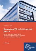Kompetenz Wirtschaft Industrie Band 1