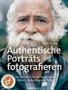Authentische Porträts fotografieren
