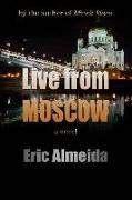 Live From Moscow