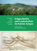 Erdgeschichte und Landschaften im Kanton Aargau