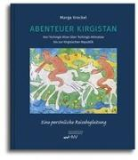 Abenteuer Kirgistan