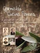 Carmela's Cucina Povera: A journey of self-discovery and healing through Sicilian cooking