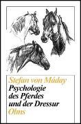 Psychologie des Pferdes und der Dressur
