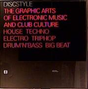 DISC Style - The Graphic Arts of Electronic Music and Club Culture