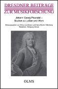 Johann Georg Pisendel - Studien zu Leben und Werk