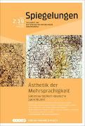 Ästhetik der Mehrsprachigkeit. Südosteuropäisch-deutsche Sprachkunst