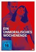 Ein unmoralisches Wochenende