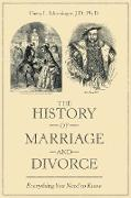 The History of Marriage and Divorce: Everything You Need to Know