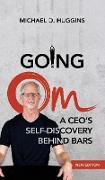 Going Om: A CEO's Self-Discovery Behind Bars