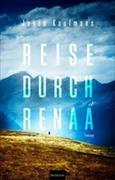 Reise durch Renaa