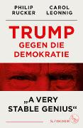 Trump gegen die Demokratie – »A Very Stable Genius«