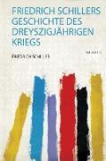 Friedrich Schillers Geschichte Des Dreyszigjährigen Kriegs