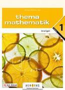 Thema Mathematik 1. Lösungen