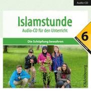Islamstunde 6. Audio-CD für den Unterricht