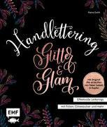 Handlettering Glitter and Glam – Effektvolle Letterings mit Folien, Glitzerpulver und mehr
