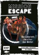 Mission Exit – Das Labyrinth zwischen den Welten