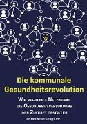 Die kommunale Gesundheitsrevolution