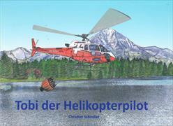 Tobi der Helikopterpilot
