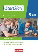 Startklar! Wirtschaft und Beruf. Mittelschule 8. Jahrgangsstufe. Lehrermaterial. BY