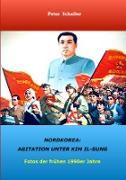 Nordkorea: Agitation unter Kim II-sung