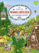 Die schönsten Wimmelmärchen der Brüder Grimm