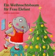Ein Weihnachtsbaum für Frau Elefant