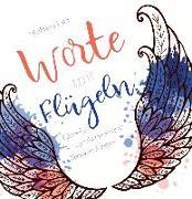 Worte mit Flügeln