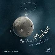 Der kleine Merkur und seine Freunde