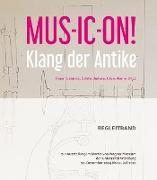 MUS-IC-ON! Klang der Antike